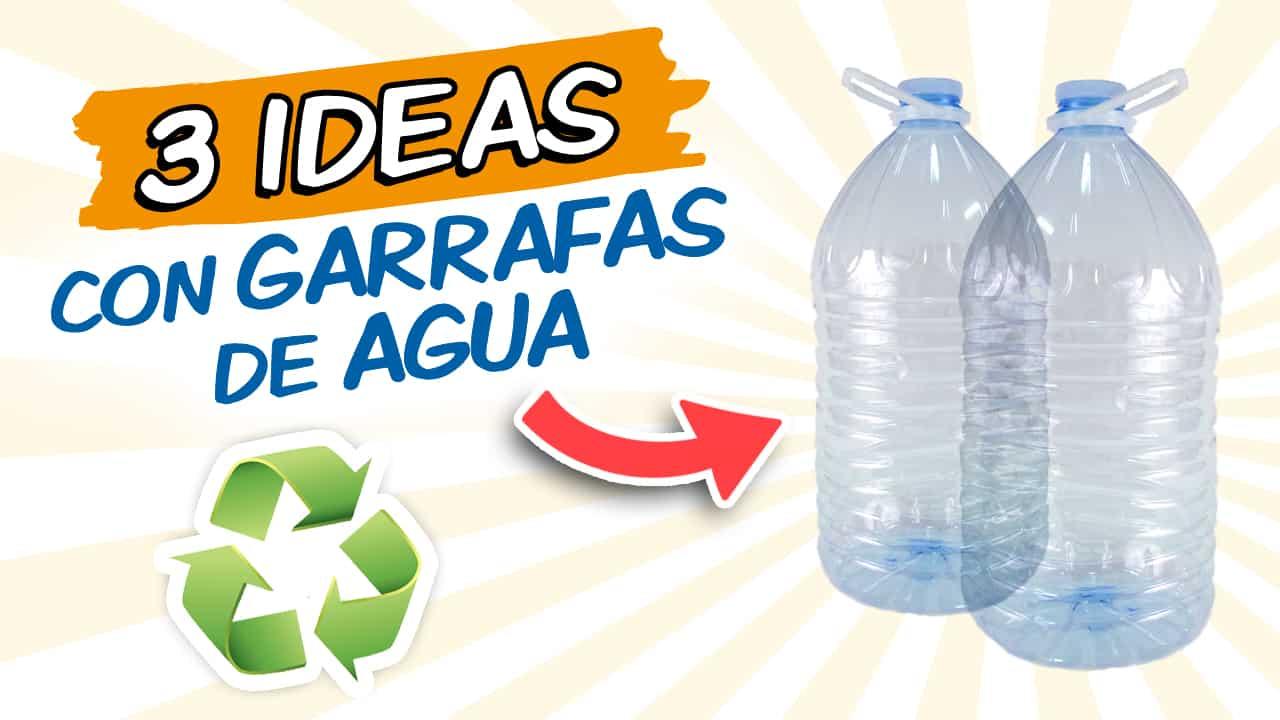 3 Ideas con Garrafas